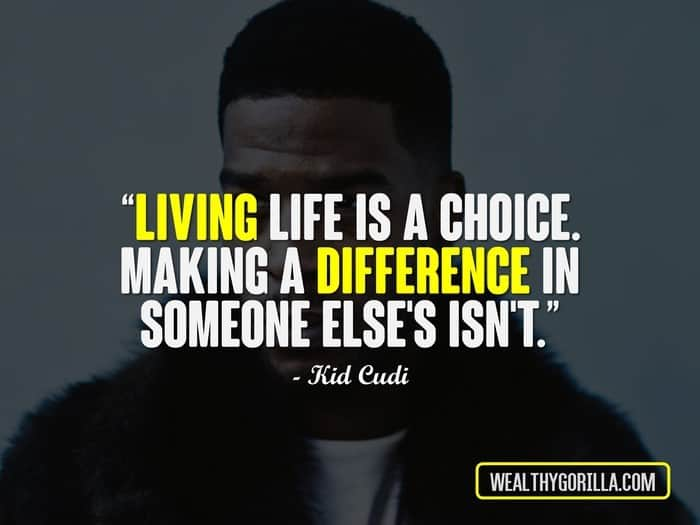 Hip Hop Quotes - Kid Cudi Quotes