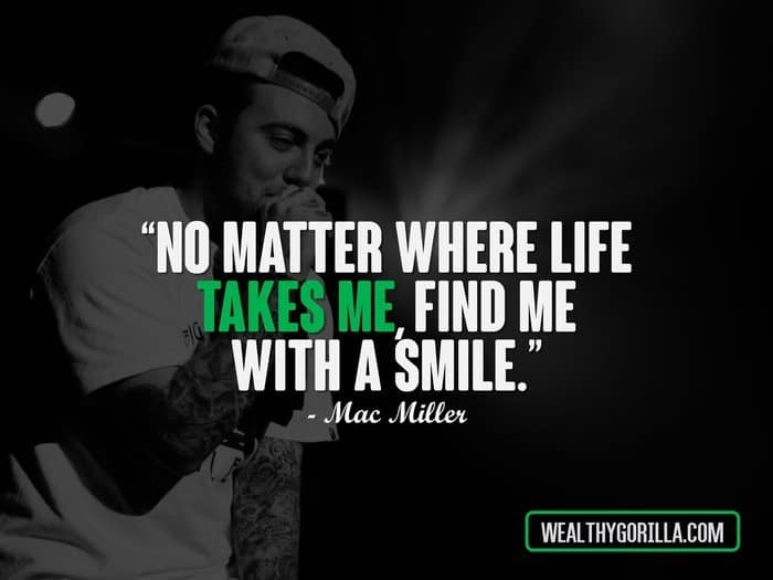 Hip Hop Quotes - Mac Miller Quotes