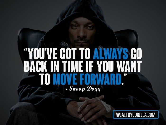 Hip Hop Quotes - Snoop Dogg Quotes