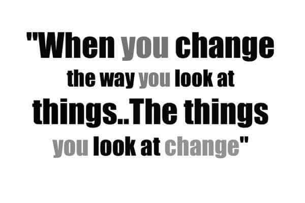 The Way You Look At Things