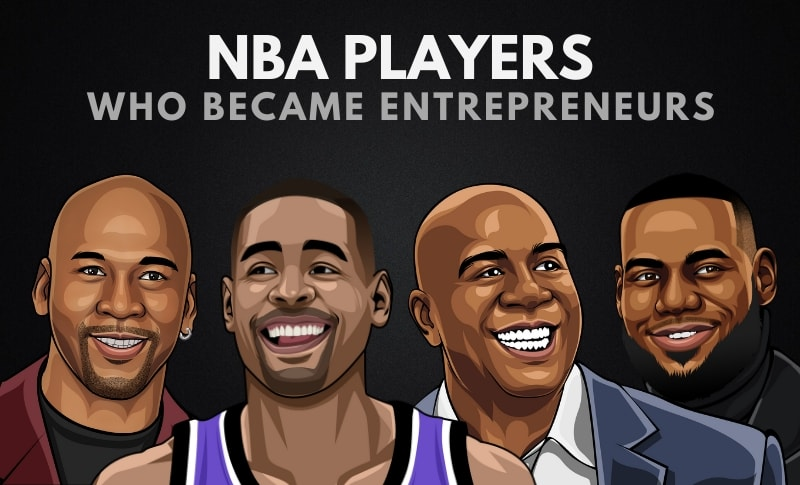 The Top 10 Best NBA Players Who Became Entrepreneurs