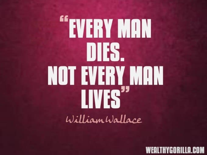 William Wallace Life Lessons Learned