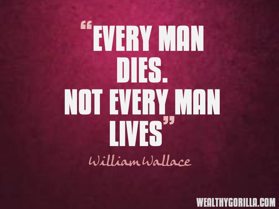 William Wallace Motivational Picture Quotes