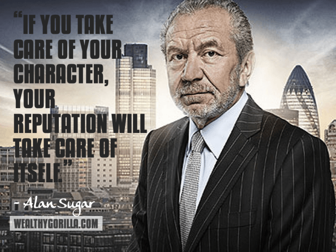 Alan Sugar Inspirational Quote