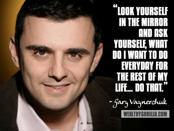Gary Vaynerchuk Inspirational Quote