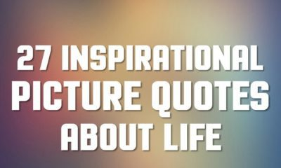 29 Inspirational Picture Quotes About Life