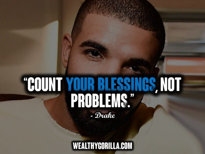 30 Amazing Drake Quotes Inspiring People To Succeed 2020 Wealthy Gorilla