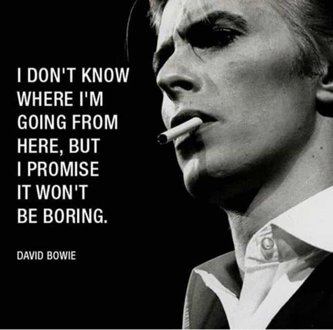 David Bowie Inspirational Picture Quote