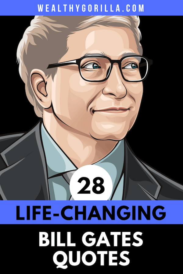 28 Bill Gates Quotes Pin