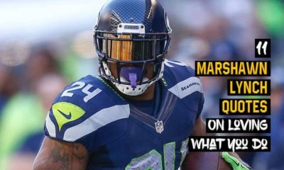 11 Marshawn Lynch On Loving What You Do