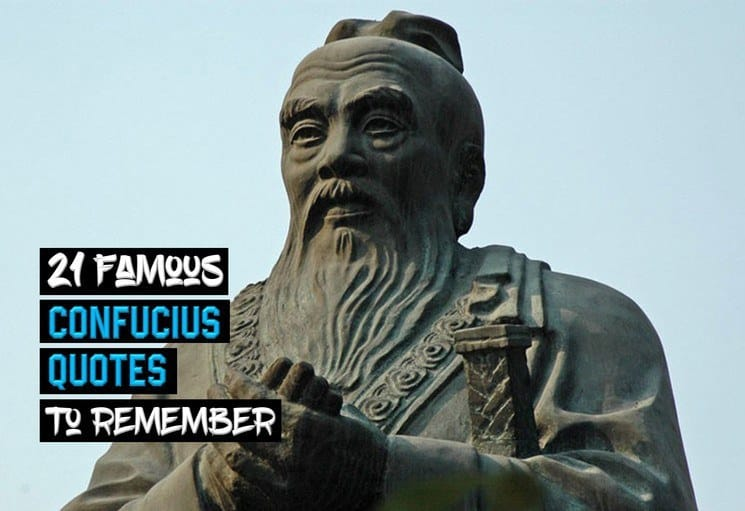 21 Famous Confucius Quotes to Remember
