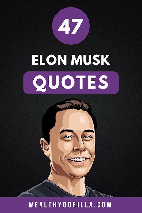 47 Elon Musk Quotes Pin