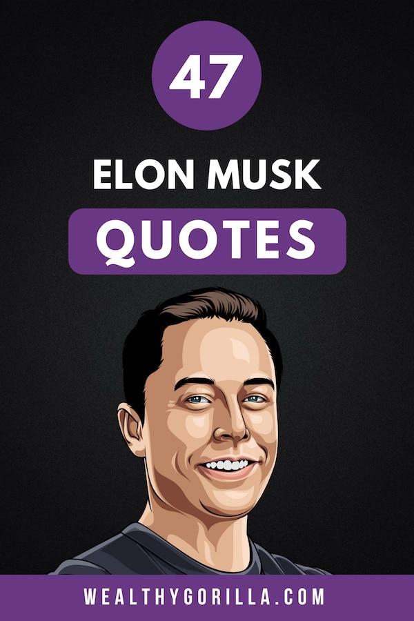 47 Elon Musk Quotes Pin