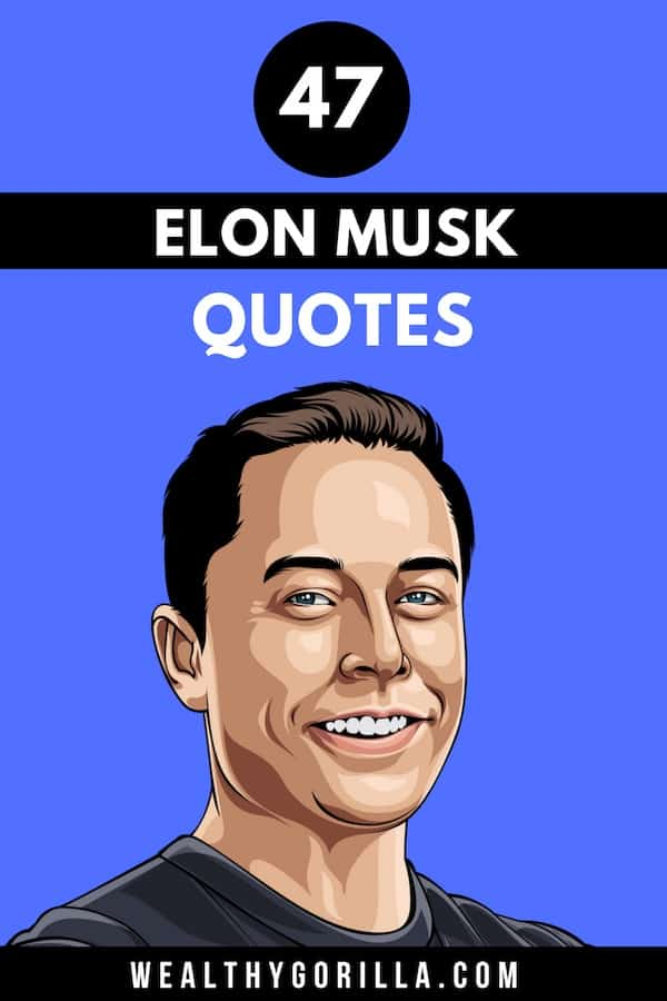 47 Elon Musk Quotes Pin 3