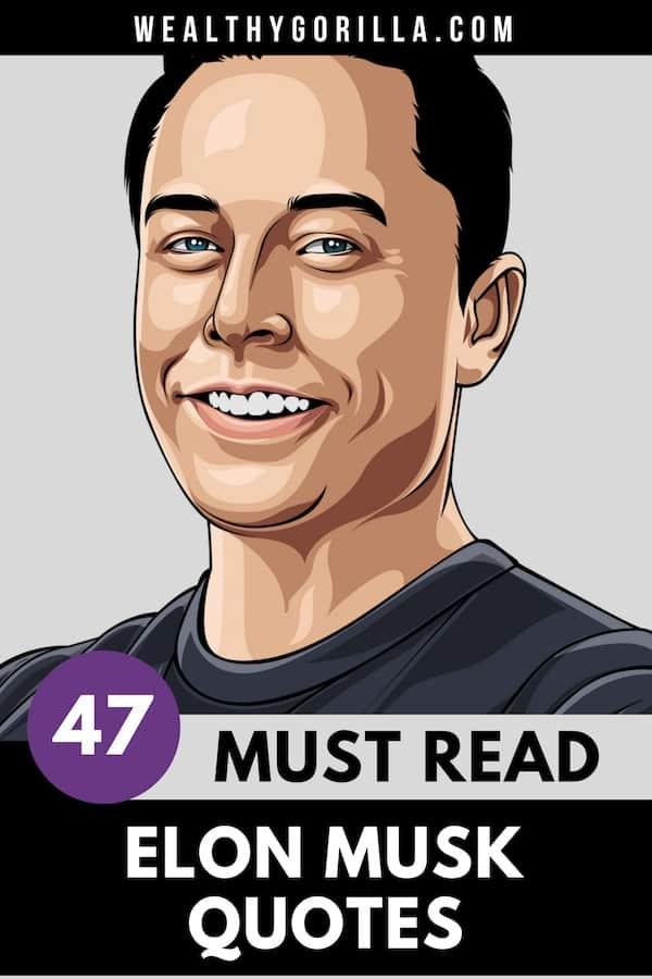 47 Elon Musk Quotes Pin 4