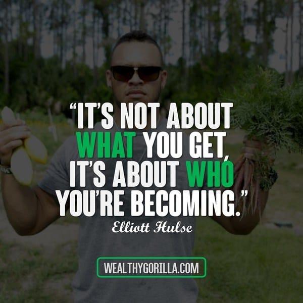 Elliott Hulse Quotes 1