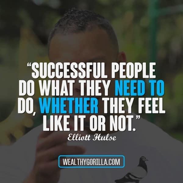 Elliott Hulse Quotes 4