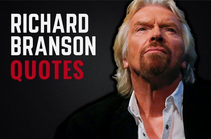 The Best Richard Branson Quotes