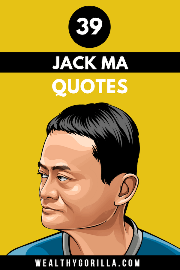 39 Jack Ma Quotes Pin