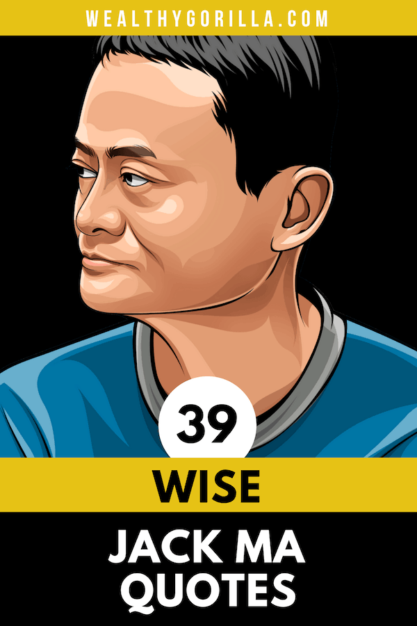 39 Jack Ma Quotes Pin 3