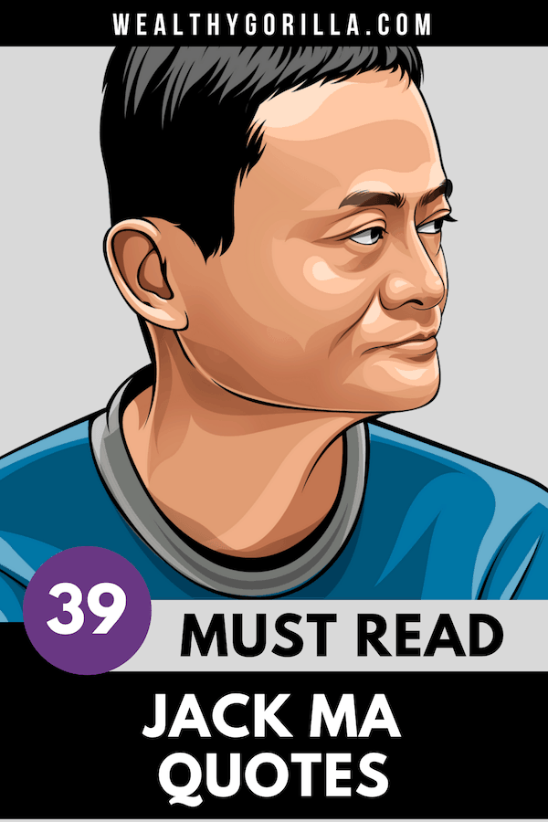 Must Read Jack Ma Quotes
