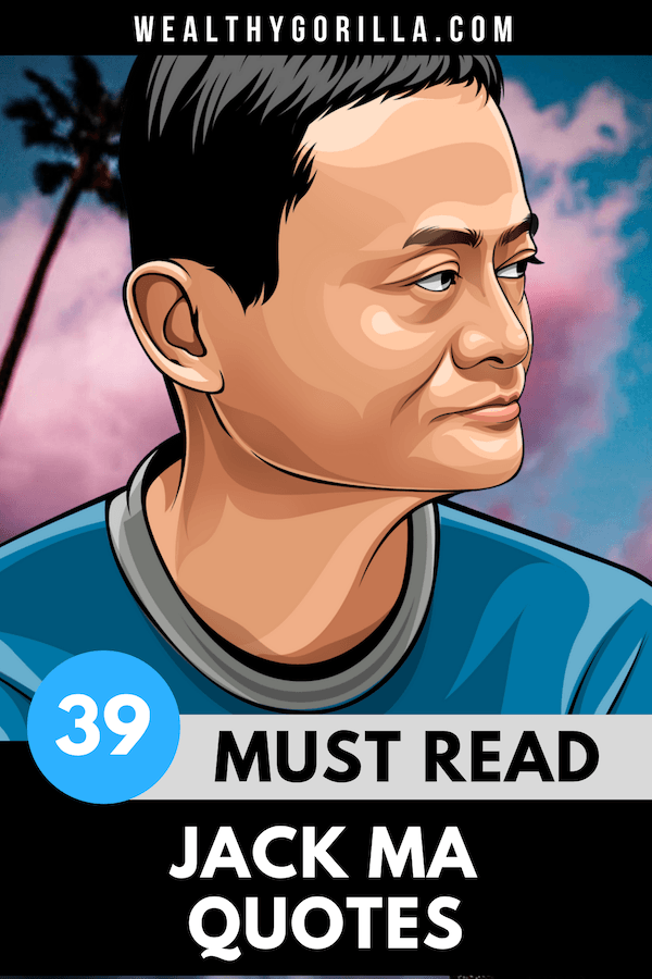 39 Jack Ma Quotes Pin 5