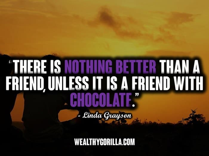 The 100 Best Friend Quotes Of All Time Wealthy Gorilla