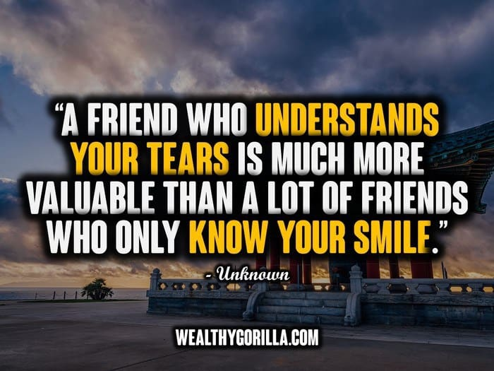 The 100 Best Friend Quotes of All Time | Wealthy Gorilla