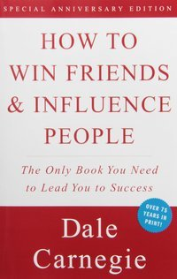 How to Win Friends & Influence People - Best Personal Development Books