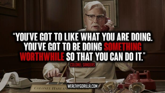 Colonel Sanders Picture Quotes (1)