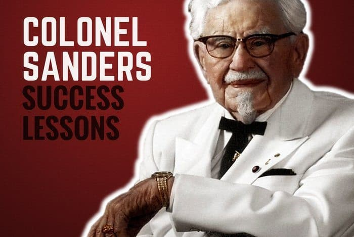 7 Success Lessons From Colonel Sanders