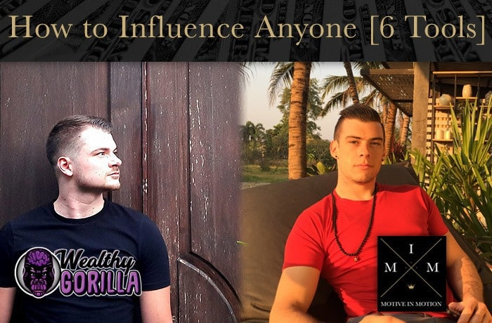 How to Influence Anyone