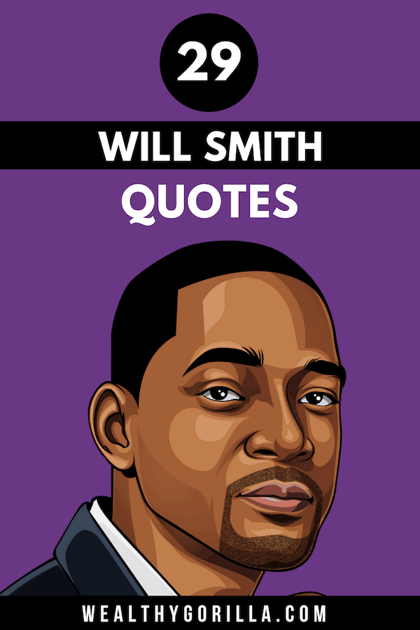 29 Will Smith Quotes Pin