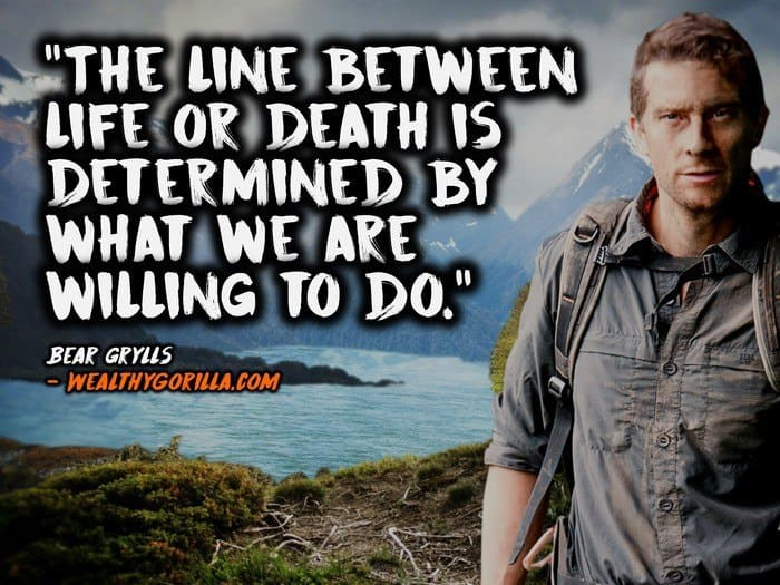 Bear Grylls Quotes (2)