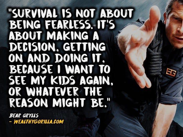 Bear Grylls Quotes (3)