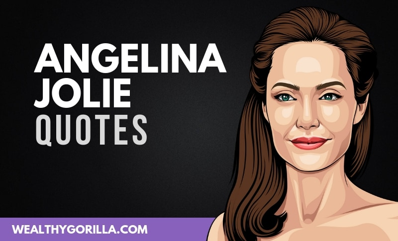 46 Angelina Jolie Quotes on Health, Beauty & Youth