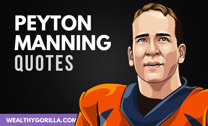 The Best Peyton Manning Quotes