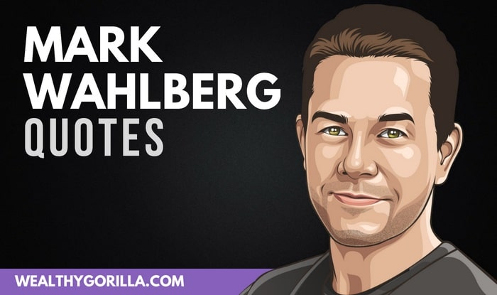 41 Mark Wahlberg Quotes About Family, Work & Health
