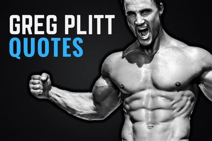 The Best Greg Plitt Quotes