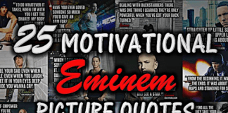 25 Motivational Eminem Picture Lyrics (Quotes)