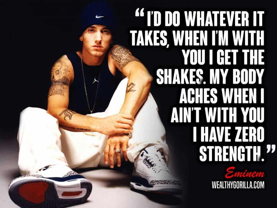 83 Greatest Eminem Quotes Lyrics Of All Time Wealthy Gorilla