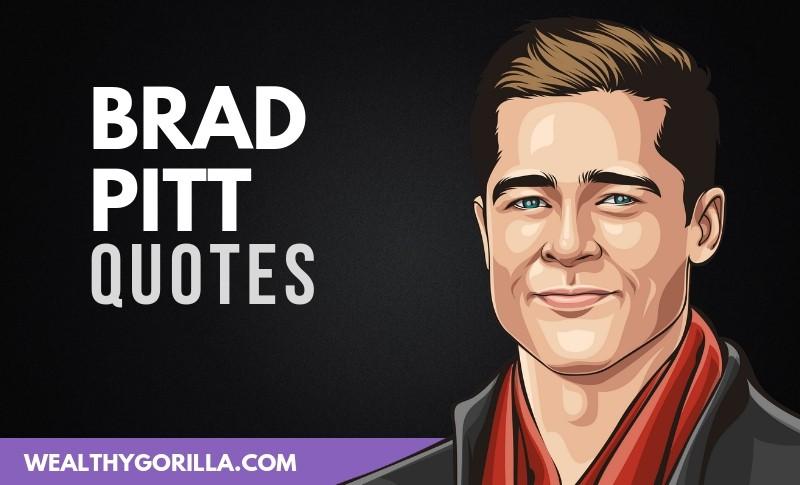 The Best Brad Pitt Quotes