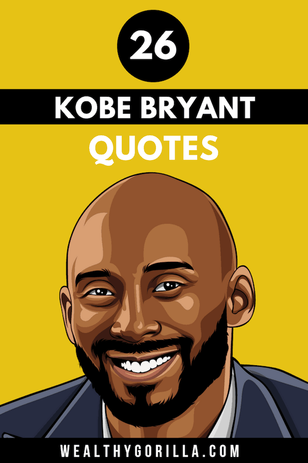 26 Kobe Bryant Quotes Pin