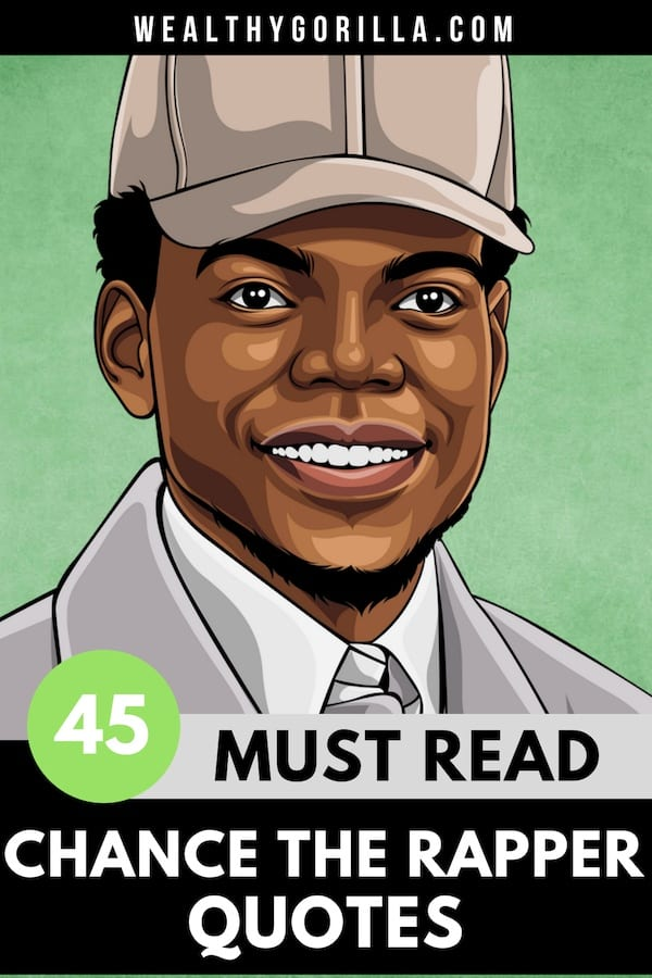 45 Chance the Rapper Quotes Pin 5