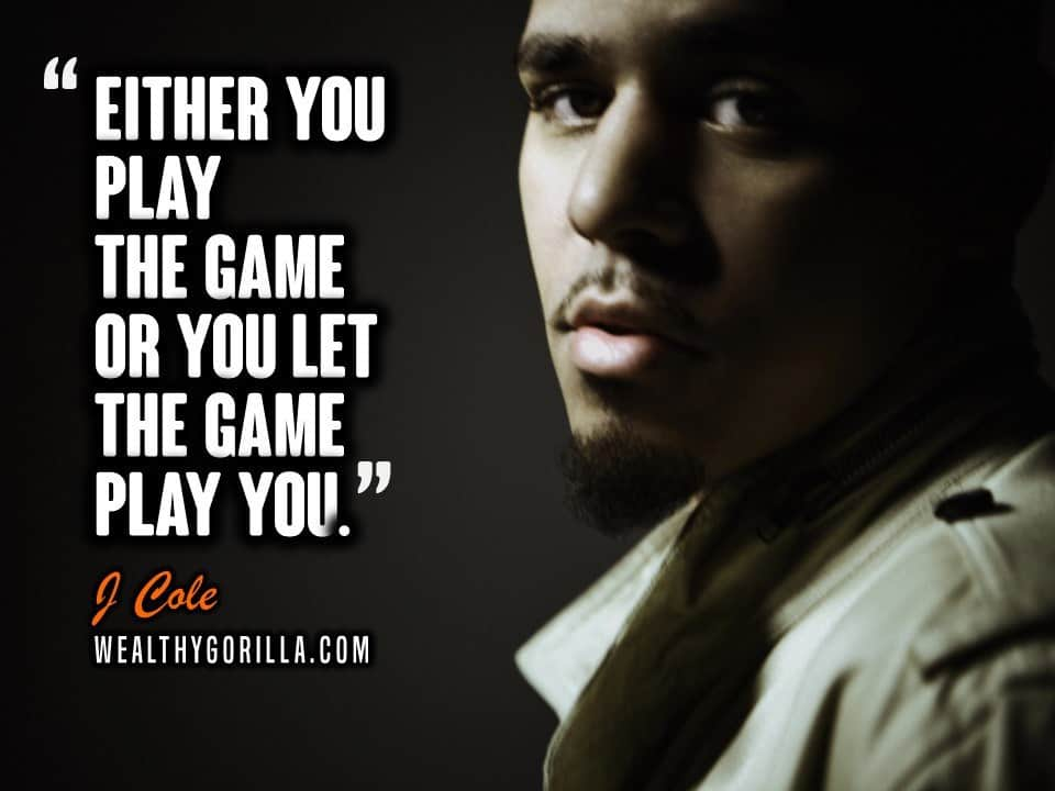 35 Inspirational J Cole Quotes & Lyrics | Wealthy Gorilla