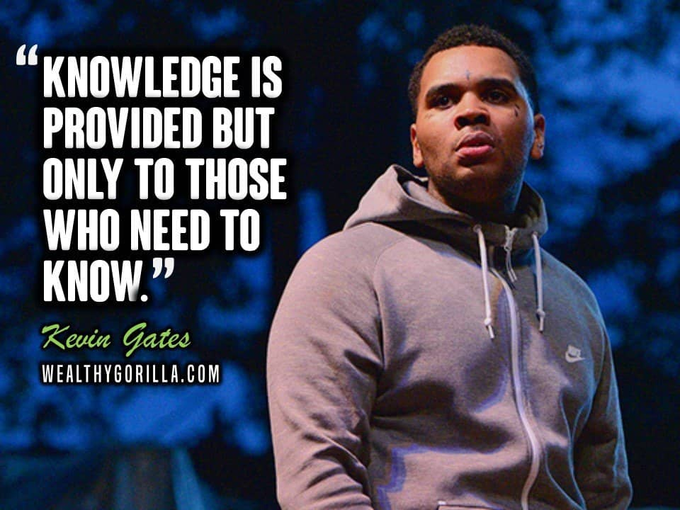 Kevin Gates Quotes (3)
