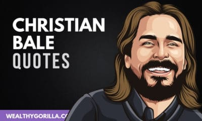 The Best Christian Bale Quotes