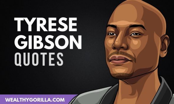The Best Tyrese Gibson Quotes