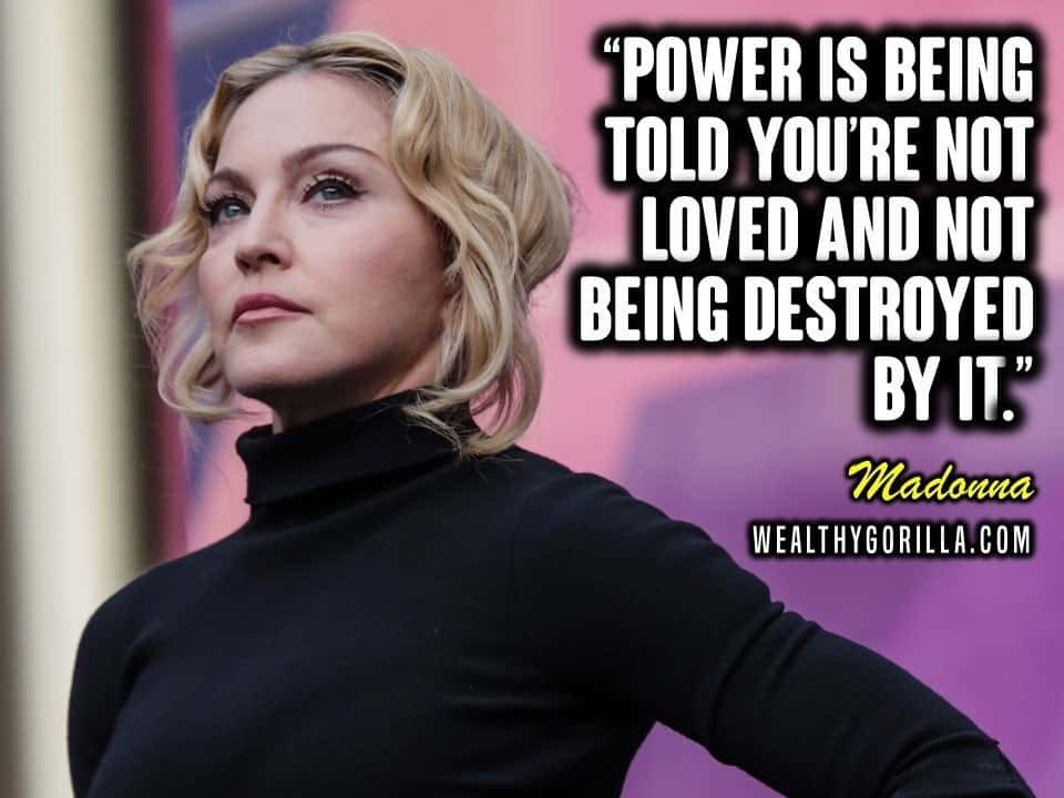 55 Most Inspiring Madonna Quotes (2019) | Wealthy Gorilla