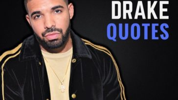 The Best Drake Quotes